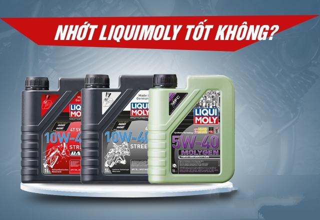 Nhớt Liqui Moly của nước nào? sản xuất ở đâu? chất lượng có tốt không?