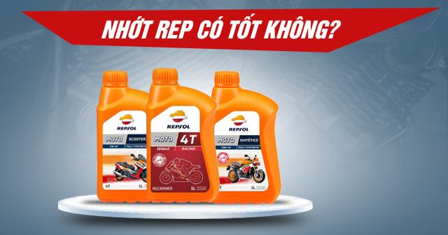 Nhớt Repsol của nước nào? sản xuất ở đâu? chất lượng có tốt không?