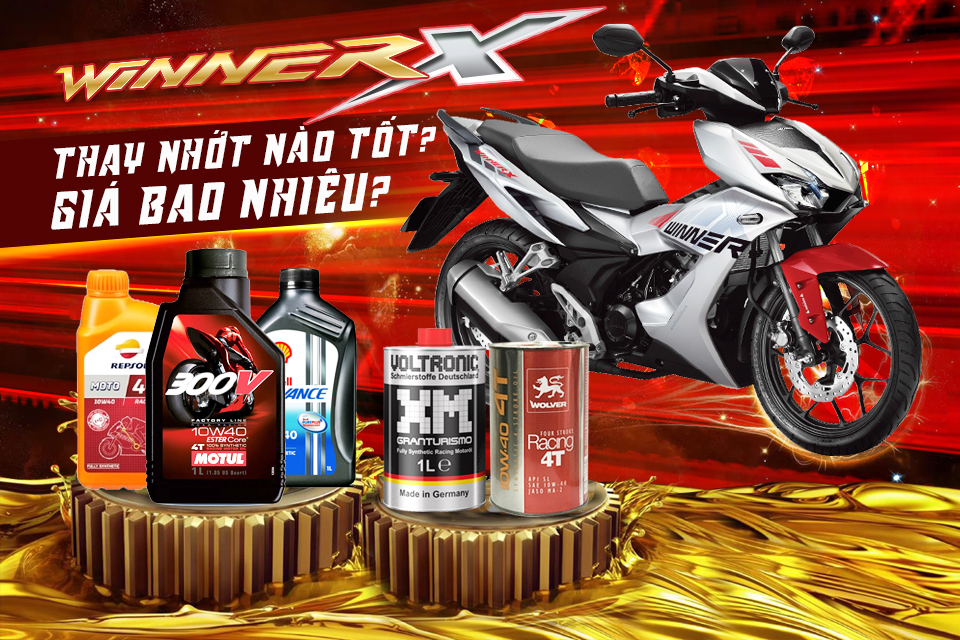 Xe Winner X xài nhớt nào tốt nhất, thời gian thay nhớt ra sao?